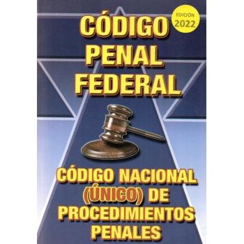 CÓDIGO PENAL FEDERAL Y CÓDIGO FEDERAL DE PROCEDIMIENTOS PENALES