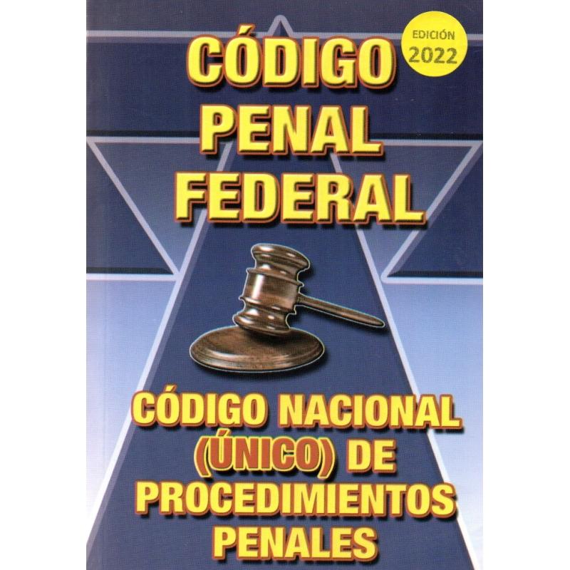 2020 CÓDIGO PENAL FEDERAL Y CÓDIGO FEDERAL DE PROCEDIMIENTOS PENALES