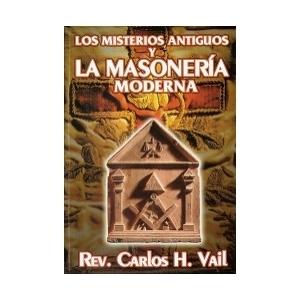 LOS MISTERIOS ANTIGUOS Y LA MASONER�A MODERNA
