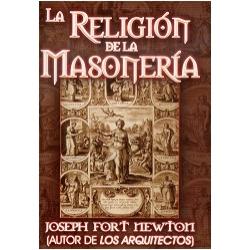 LA RELIGIÓN DE LA MASONERÍA.