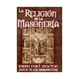 LA RELIGI�N DE LA MASONER�A.