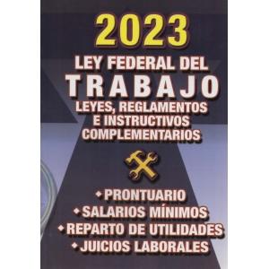 LEY FEDERAL DE TRABAJO Y LEYES REGLAMENTOS E INSTRUCTIVOS COMPLEMENTARIOS