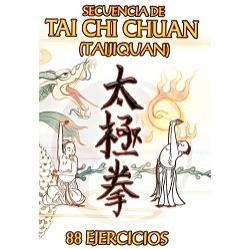 SECUENCIA DE TAI CHI CHUAN 88 EJERCICIOS