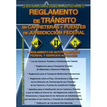 REGLAMENTO DE TRÁNSITO EN CARRETERAS FEDERALES
