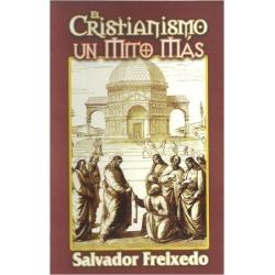 EL CRISTIANISMO UN MITO MÁS