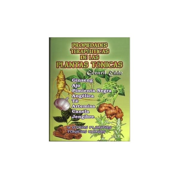 Propiedades Terapéuticas de las Plantas Tónicas