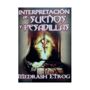 INTERPRETACI�N DE SUE�OS Y PESADILLAS