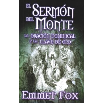 EL SERMÓN DEL MONTE. LA ORACIÓN DOMINICAL Y LA LLAVE DE ORO