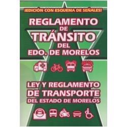 REGLAMENTO DE TRÁNSITO DEL ESTADO DE MORELOS. LEY Y REGLAMENTO DE TRANSPORTE DEL ESTADO DE MORELOS.