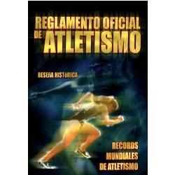 REGLAMENTO OFICIAL DE ATLETISMO