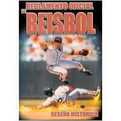 REGLAMENTO OFICIAL DE BEISBOL RESEÑA HISTÓRICA